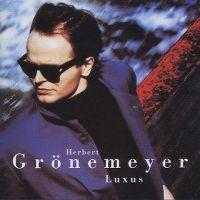 Cover Herbert Grönemeyer - Luxus [English Version]